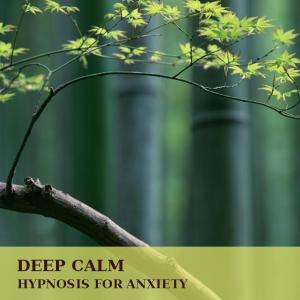 Reduce your anxiety and improve your life with Deep Calm